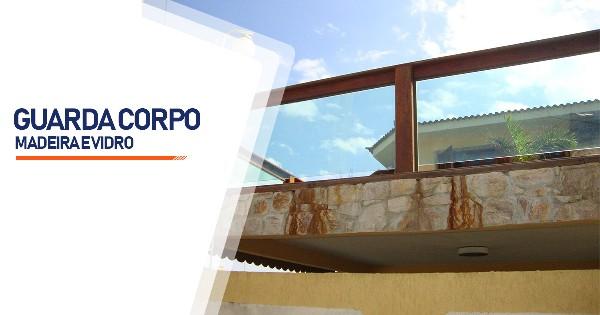 Guarda Corpo Madeira e Vidro Ribeirão Preto